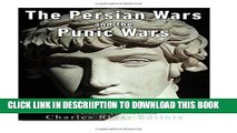 [PDF] The Persian Wars and the Punic Wars: The History of the Ancient Greek and Roman Victories
