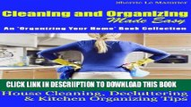 [PDF] Cleaning and Organizing Made Easy: House Cleaning, Decluttering and Kitchen Organizing Tips