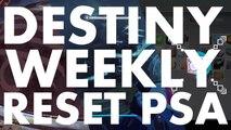 Destiny Weekly Reset PSA, 2016 August 23