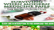 Collection Book 3rd Edition - Surviving When Modern Medicine Fails: A definitive Guide to