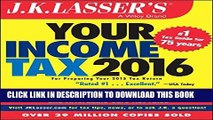 [PDF] J.K. Lasser s Your Income Tax 2016: For Preparing Your 2015 Tax Return Popular Collection