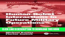 [PDF] Human-Robot Interactions in Future Military Operations (Human Factors in Defence) Full Online