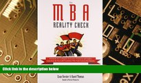 Big Deals  The MBA Reality Check: Make the School You Want, Want You  Free Full Read Most Wanted
