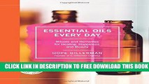 New Book Essential Oils Every Day: Rituals and Remedies for Healing, Happiness, and Beauty