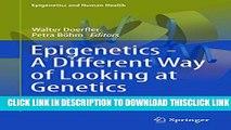 [PDF] Epigenetics - A Different Way of Looking at Genetics (Epigenetics and Human Health) Popular