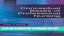 [PDF] Leddy and Pepper s Conceptual Bases of Professional Nursing Full Online