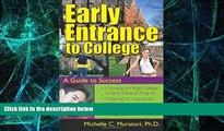 Big Deals  Early Entrance to College  Best Seller Books Best Seller