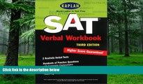 Must Have PDF  Kaplan SAT Verbal Workbook, Third Edition (Kaplan SAT Critical Reading Workbook)