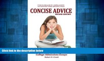 READ FREE FULL  Concise Advice: Jump-Starting Your College Admissions Essays (Second Edition)