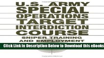 [Download] U.S. Army Special Operations Target Interdiction Course: Sniper Training and Employment