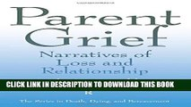 [PDF] Parent Grief: Narratives of Loss and Relationship Full Colection