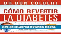 [PDF] Cómo revertir la diabetes: Descubra los métodos naturales para controlar la diabetes tipo