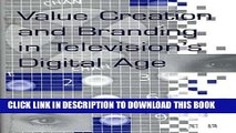 [PDF] Value Creation and Branding in Television s Digital Age Popular Online