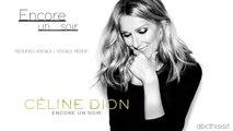 """Céline Dion - """"Encore un soir"""" [REDUCED VOCALS - VOCALS RÉDUIT] 2016"""