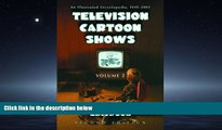 Popular Book Television Cartoon Shows: An Illustrated Encyclopedia, 1949 -2003, The Shows M-Z