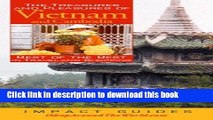 Read The Treasures and Pleasures of Vietnam: Best of the Best in Travel and Shopping (Treasures