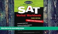 Big Deals  Kaplan SAT Verbal Workbook, Third Edition (Kaplan SAT Critical Reading Workbook)  Best