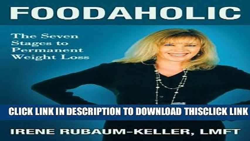 [PDF] Foodaholic, The Seven Stages to Permanent Weight Loss Free Books