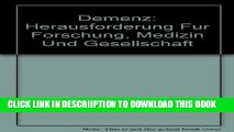 [New] Demenz: Herausforderung Fur Forschung, Medizin Und Gesellschaft Exclusive Full Ebook
