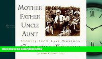 Enjoyed Read Mother Father Uncle Aunt (Stories from Lake Wobegon)