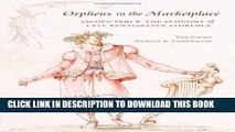 [PDF] Orpheus in the Marketplace: Jacopo Peri and the Economy of Late Renaissance Florence (I
