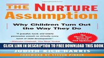 [PDF] The Nurture Assumption: Why Children Turn Out the Way They Do, Revised and Updated Popular