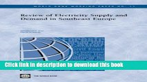Read Review of Electricity Supply and Demand in Southeast Europe (World Bank Working Papers)