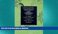 READ THE NEW BOOK Encyclopedia of Fruit Trees and Edible Flowering Plants in Egypt and the