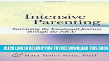 New Book Intensive Parenting: Surviving the Emotional Journey through the NICU