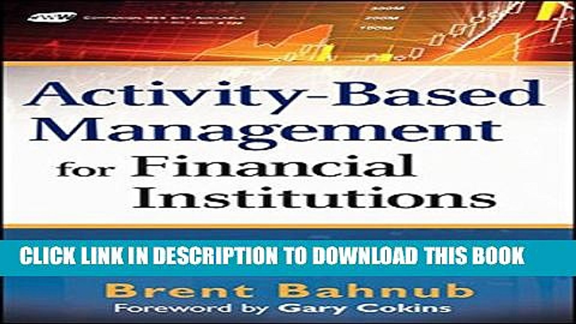 [PDF] Activity-Based Management for Financial Institutions: Driving Bottom-Line Results Popular