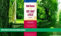 Big Deals  Math Review: GRE, GMAT, MCAT 2nd ed (Peterson s GRE/GMAT Math Review)  Free Full Read
