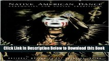 [Reads] Native American Dance: Ceremonies and Social Traditions Online Ebook