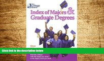 Must Have  The College Board Index of Majors   Graduate Degrees 2004: All-New Twenty-sixth