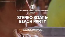 Stereo Boat & Beach Party 2016 teaser by Stereo Productions & AlgarExperience (Albufeira, Algarve, Portugal)