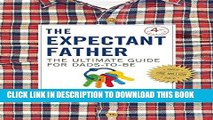 [PDF] The Expectant Father: The Ultimate Guide for Dads-to-Be Popular Colection
