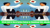 [Reads] Japanese Assimilation Policies in Colonial Korea, 1910-1945 Online Books