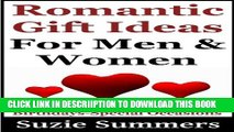 [New] Romantic Gift Ideas For Men and Women-Gift Ideas For Anniversaries, Valentines Day,