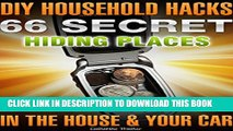[New] DIY Household Hacks. 66 Secret Hiding Places In The House   Your Car: (secret hiding safes,