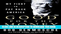 [PDF] Good for the Money: My Fight to Pay Back America Popular Online