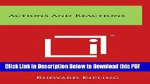 [Read] Actions and Reactions Ebook Free