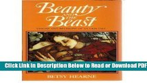 [Get] Beauty and the Beast: Visions and Revisions of an Old Tale Popular New