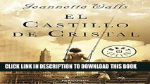 [PDF] El castillo de cristal / The Glass Castle: A Memoir (Spanish Edition) Popular Online