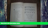 Big Deals  Becoming Your Own Parent: The Solution for Adult Children of Alcoholic and Other