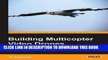 [PDF] Building Multicopter Video Drones Popular Online