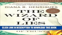 [PDF] The Wizard of Lies: Bernie Madoff and the Death of Trust Full Colection