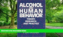 Big Deals  Alcohol and Human Behavior: Theory, Research and Practice  Best Seller Books Most Wanted