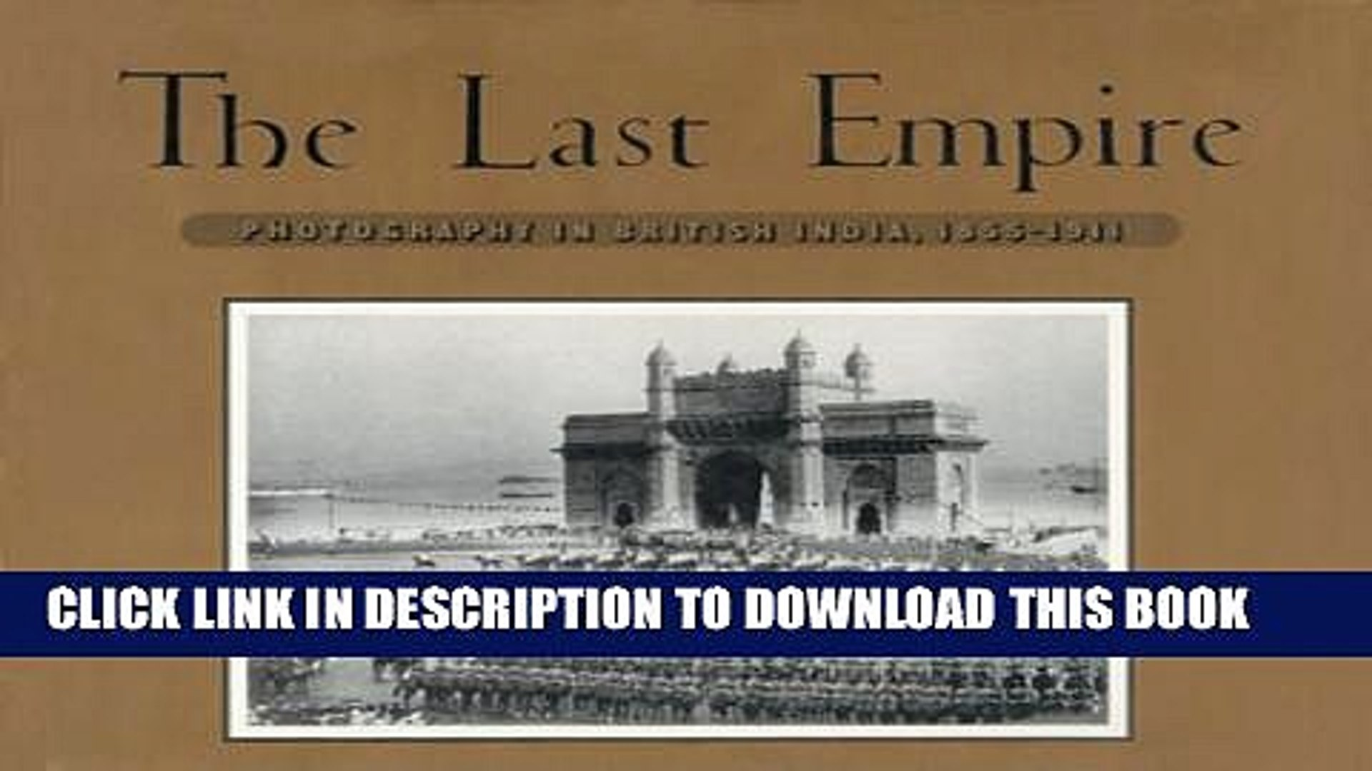 [PDF] The Last Empire: Photography in British India: 1855-1911 Full Online