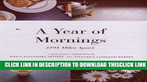 [PDF] A Year of Mornings: 3191 Miles Apart Popular Collection