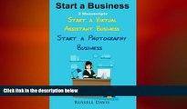 READ book  Start A Business: 2 Manuscripts - Start a Virtual Assistant Business, Start a