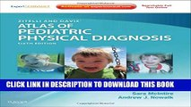 New Book Zitelli and Davis  Atlas of Pediatric Physical Diagnosis: Expert Consult - Online and Print